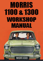 Morris 1100 and 1300 Workshop Manual