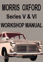 Morris Oxford Series V + VI Workshop Repair Manual